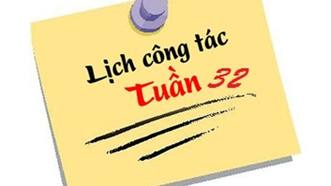 Lịch tuần 32